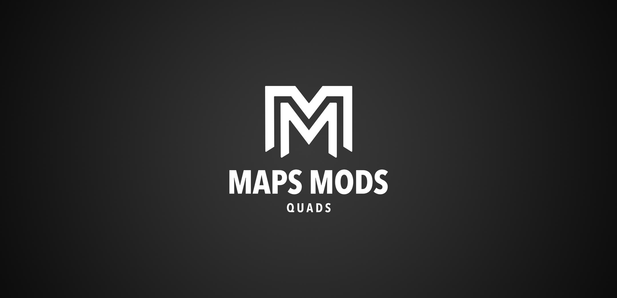 MAPS Quads MOD