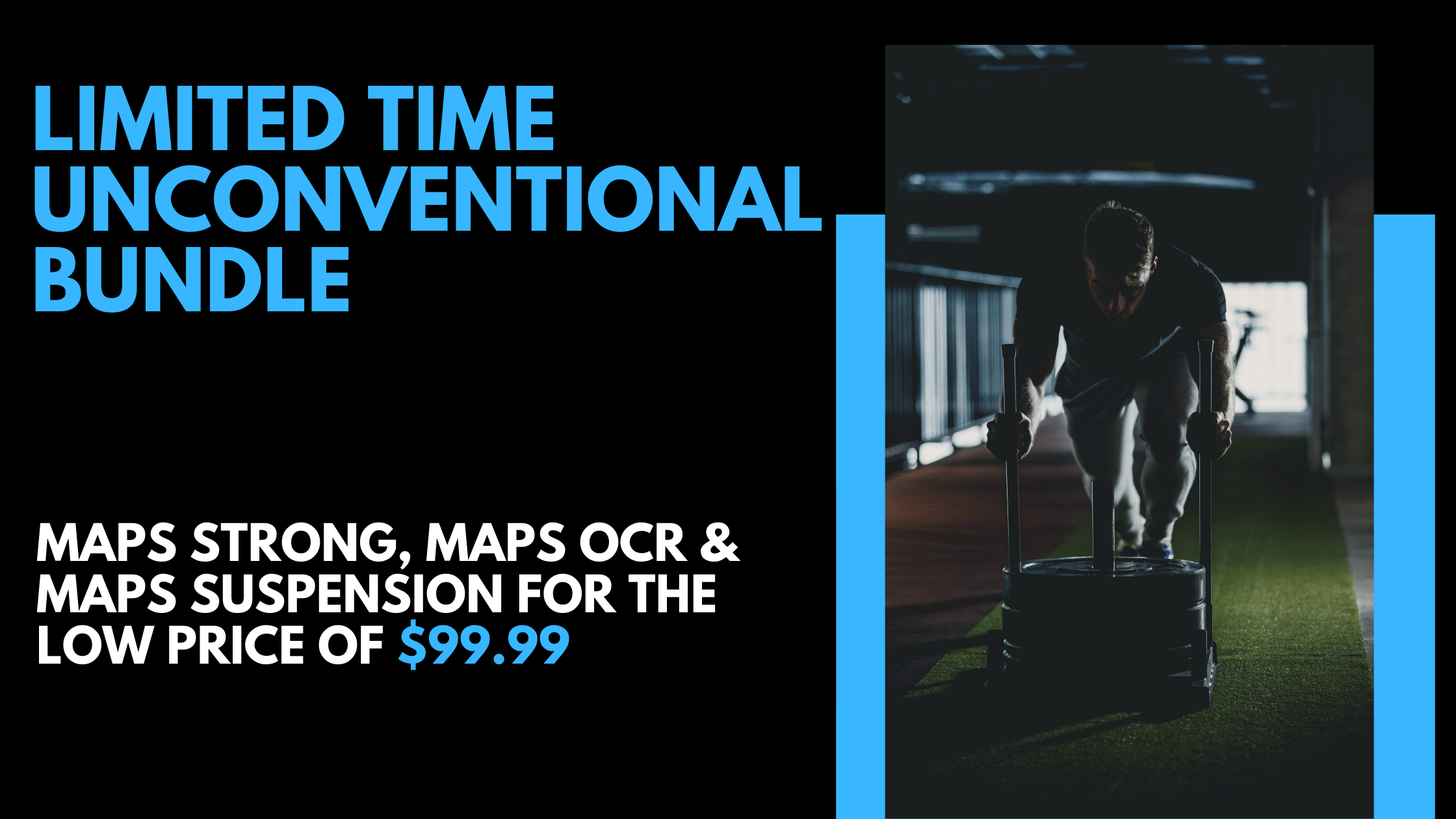 Unconventional Bundle   MAPS Fitness Products