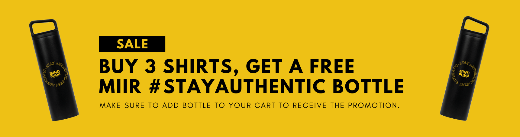 BUY 3 SHIRTS, GET A FREE MIIR #STAYAUTHENTIC BOTTLE